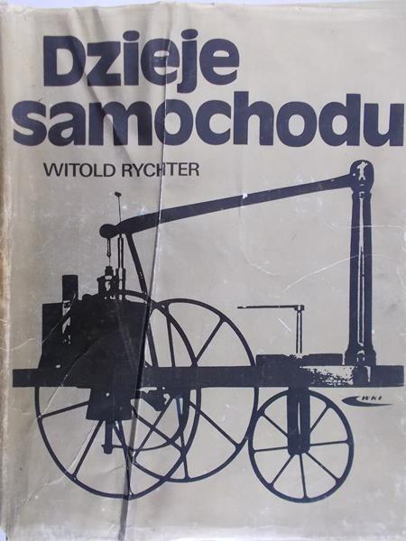 Rychter Witold - Dzieje samochodu