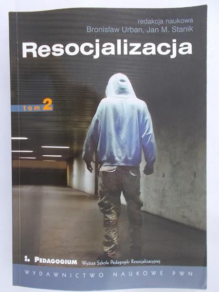 Urban Bronisław (red.) - Resocjalizacja, t.II