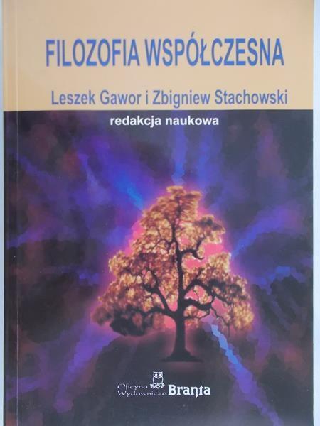 Stachowski Zbigniew (red.) - Filozofia współczesna
