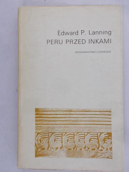 Lanning Edward P. - Peru przed Inkami