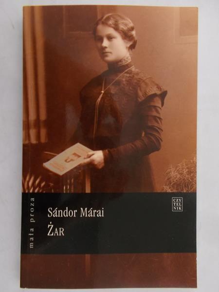 Marai Sandor - Żar