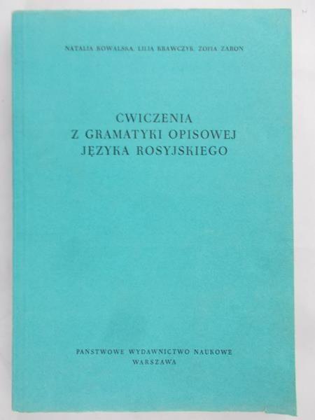 Kowalska Natalia - Ćwiczenia z gramatyki opisowej języka rosyjskiego