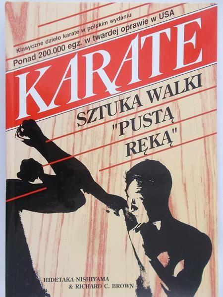 """Nishiyama Hidetaka - Karate. Sztuka walki """"pustą ręką"""""""