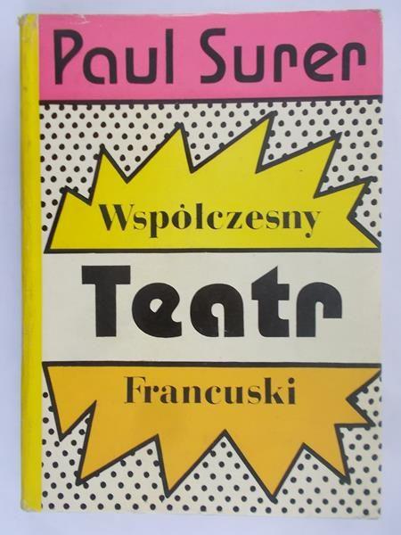 Surer Paul - Współczesny teatr francuski