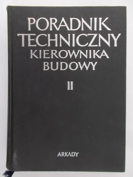 Bartkowski Tadeusz - Poradnik techniczny kierownika budowy