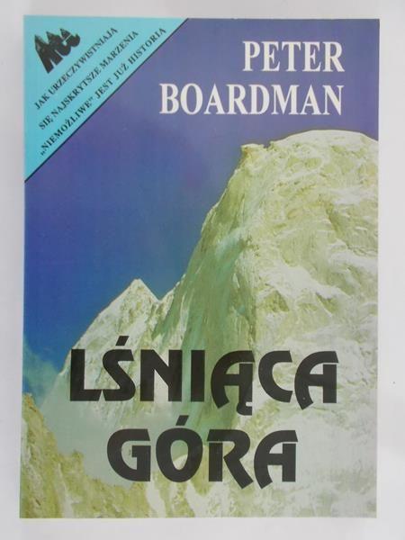 Boardman Peter - Lśniąca Góra