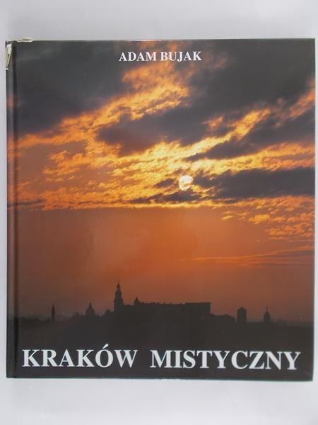 Bujak Adam - Kraków mistyczny