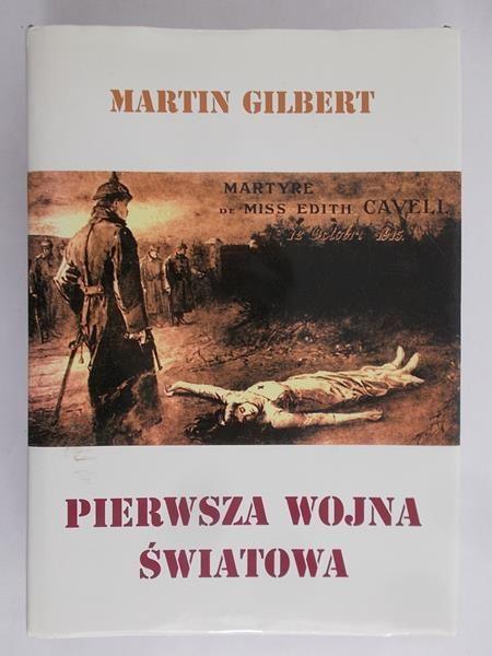 Gilbert Martin - Pierwsza wojna światowa
