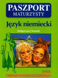Chudzik Małgorzata - Paszport maturzysty. Język niemiecki + CD
