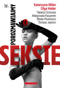 Pawłowicz Beata - Porozmawiajmy o seksie