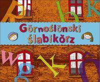 Gōrnoślōnski ślabikŏrz - ŚLĄSKI ELEMENTARZ