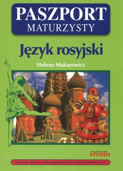 Makarewicz Helena - Język rosyjski. Paszport maturzysty