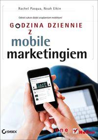 Elkin Noah - Godzina dziennie z mobile marketingiem