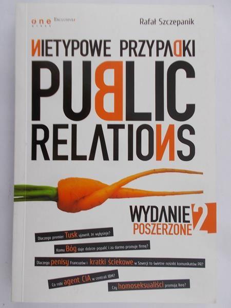 Szczepanik Rafał - Nietypowe przypadki public relations