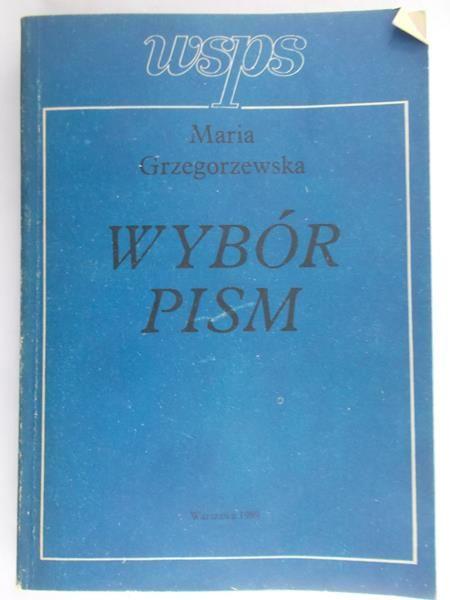 Grzegorzewska Maria  - Wybór pism