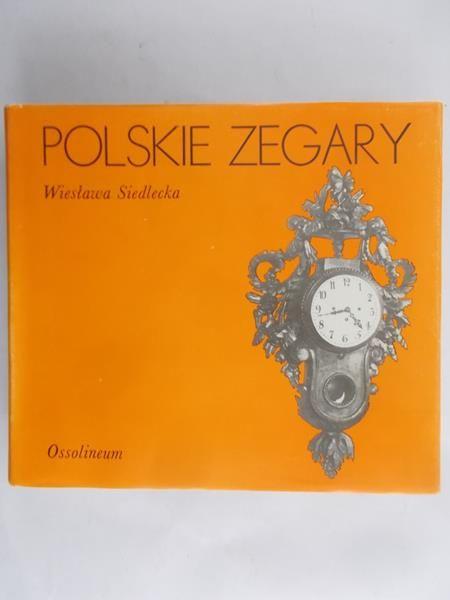 Siedlecka Wiesława - Polskie zegary