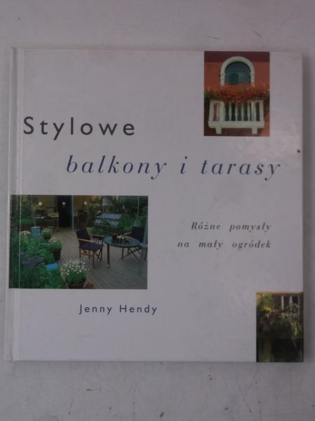 Hendy Jenny - Stylowe balkony i tarasy