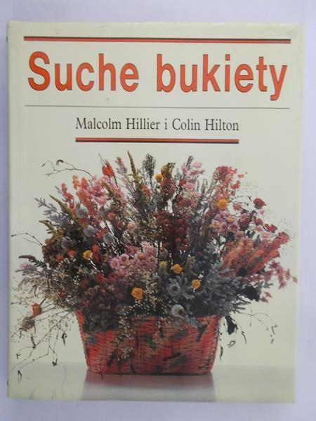 Hillier Malcolm  - Suche bukiety