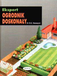 Hessayon D.G. - Ekspert-Ogrodnik doskonały