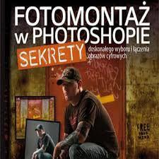 Kloskowski Matt - Fotomontaż w Photoshopie