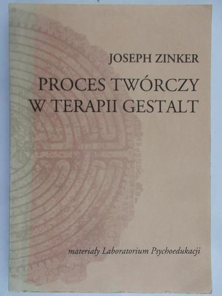 Zinker Joseph - Proces twórczy w terapii Gestalt