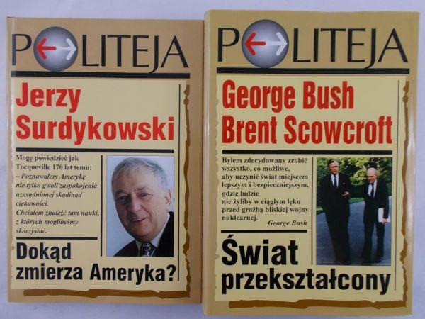 Surdykowski Jerzy/ Bush George - Dokąd zmierza Ameryka?/ Świat przekształcony