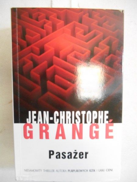 Grange jean christophe pasa er jean christophe grange - Grange jean christophe prochain livre ...