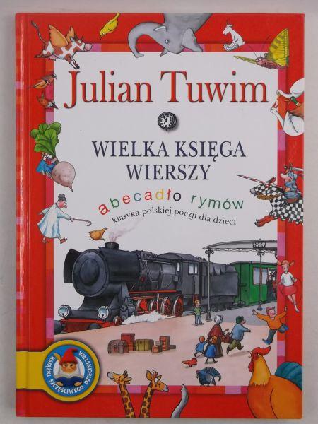 Tuwim Julian - Wielka księga wierszy