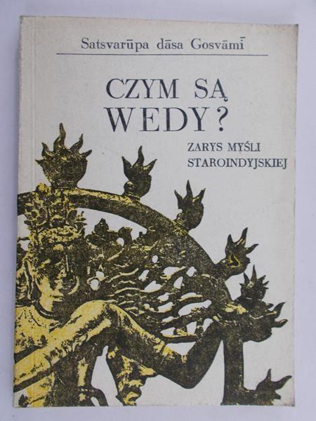 Gosvami dasa Satsvarupa - Czym są Wedy?