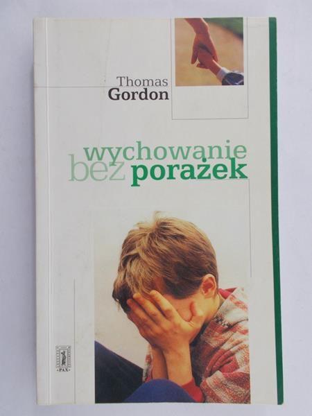 Gordon  Thomas - Wychowanie bez porażek