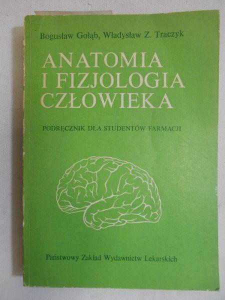 Gołąb Bogusław - Anatomia i fizjologia człowieka