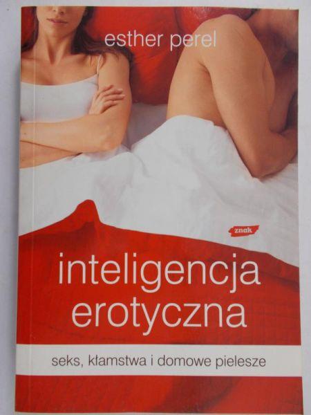 Perel Esther - Inteligencja erotyczna