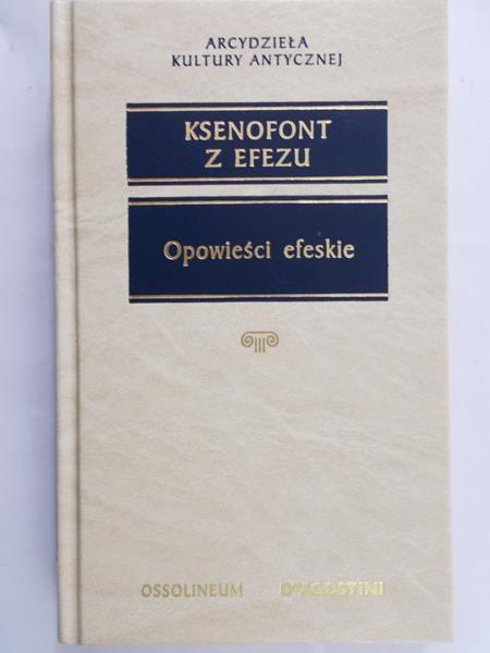 Ksenofont z Efezu - Opowieści efeskie