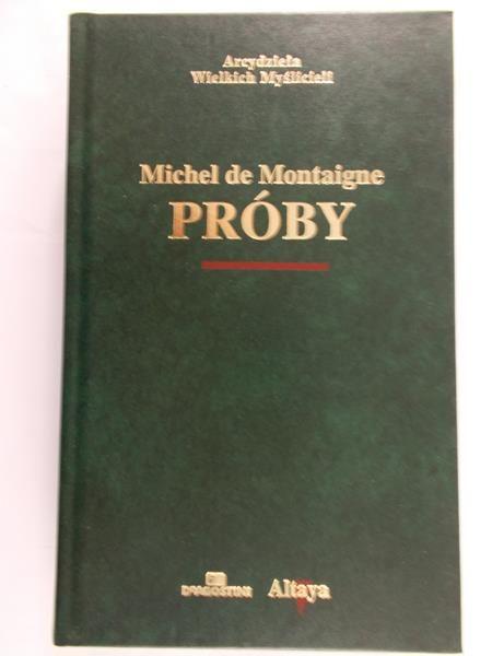 Montaigne de Michel - Próby