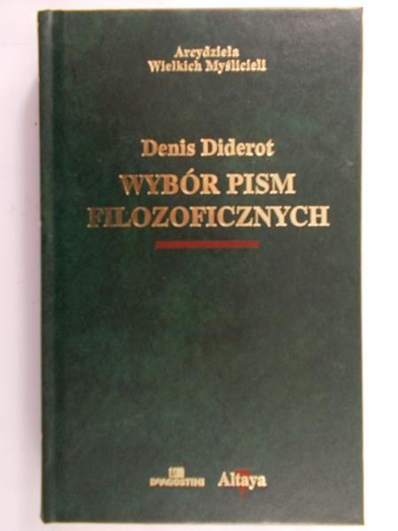 Diderot Denis - Wybór pism filozoficznych