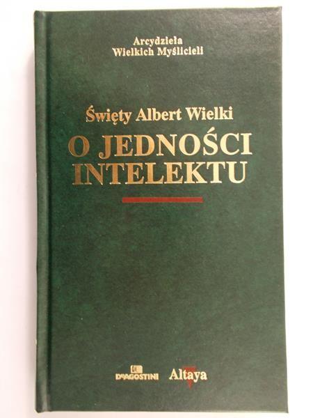 Święty Albert Wielki - O jedności intelektu
