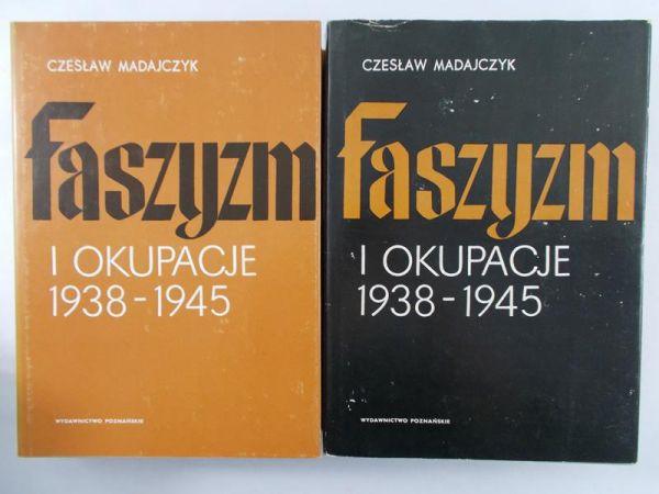 Madajczyk Czesław - Faszyzm i okupacje 1938-1945, tom I-II