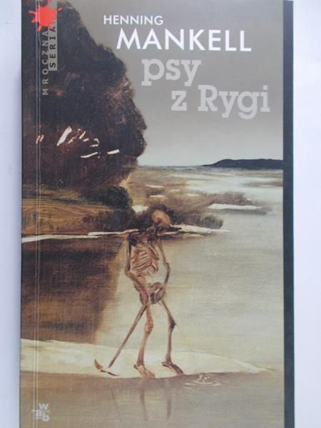 Mankell Henning - Psy z Rygi