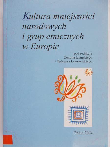 Jasiński Zenon (red.) - Kultura mniejszości narodowych i grup etnicznych w Europie