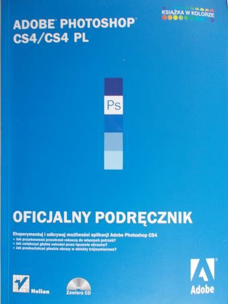 Waśko Zbigniew (tł.) - Adobe Photoshop CS4/CS4 PL. Oficjalny podręcznik