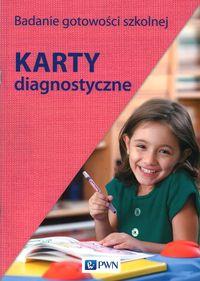 Badanie gotowości szkolnej.Karty diagnostyczne