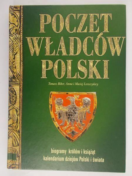 Biber Tomasz - Poczet Władców Polski