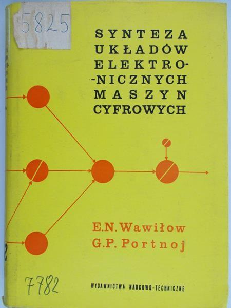 Wawiłow E. N. - Synteza układów elektronicznych maszyn cyfrowych