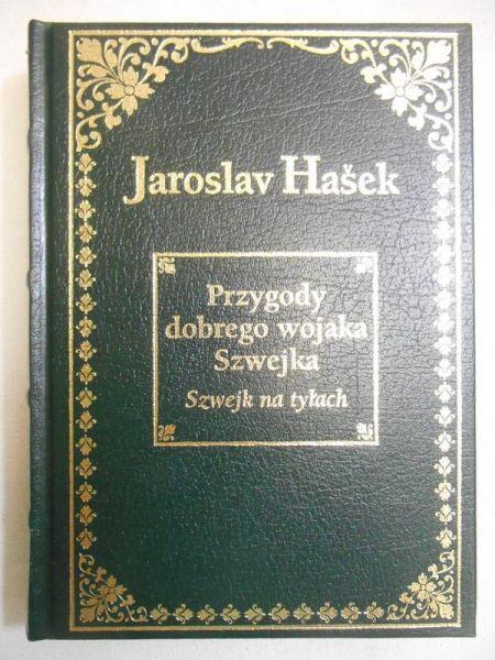 Hasek Jaroslav - Przygody dobrego wojaka Szwejka. Szwejk na tyłach