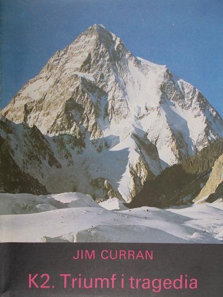 Curran Jim - K2. Triumf i tragedia