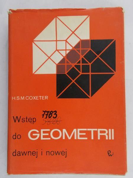 Coxeter H.S.M  - wstęp do geometrii dawnej i nowej