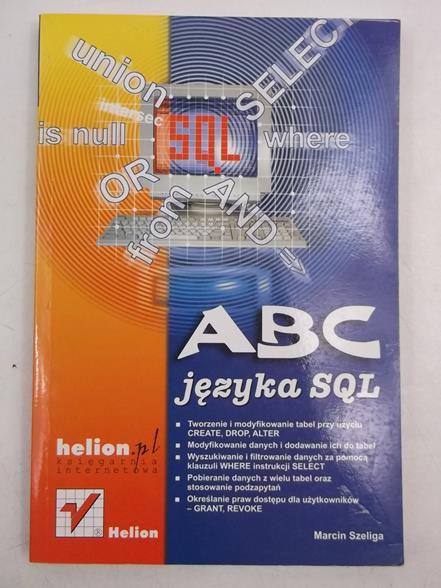 Szeliga Marcin - ABC języka SQL