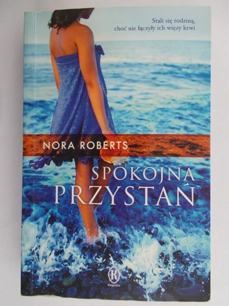 """Znalezione obrazy dla zapytania: Spokojna przystań Autor: Nora Roberts"""""""