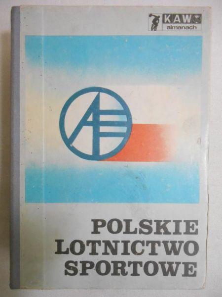 Szydłowski Henryk (red.) - Polskie lotnictwo sportowe
