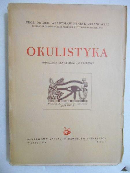 Melanowski Władysław Henryk - Okulistyka